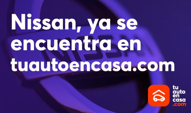 Nissan, ya se encuentra en tuautoencasa.com