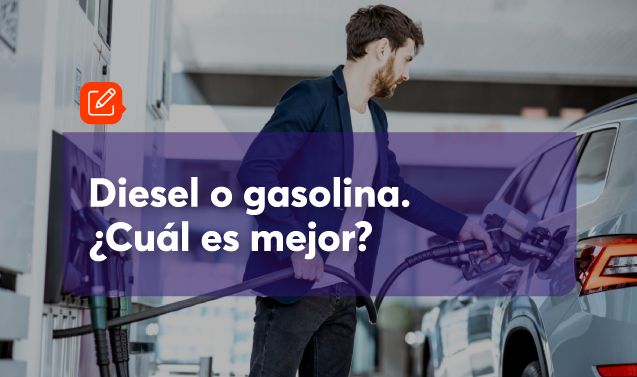 Autos a diésel o gasolina: ¿Cuál es la mejor opción?